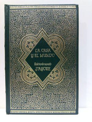 LA CASA Y EL MUNDO (COLECCIÓN GRANDES GENIOS DE LA LITERATURA UNIVERSAL, 54)