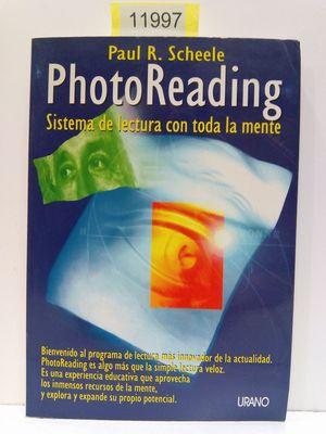 PHOTO READING (SISTEMA DE LECTURA CON TODA LA MENTE)