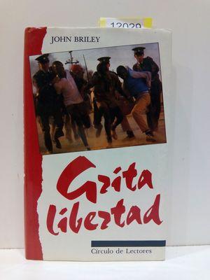GRITA LIBERTAD