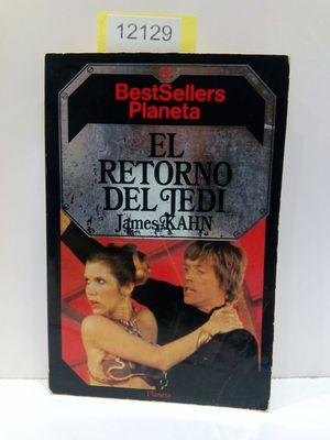 EL RETORNO DEL JEDI. (COLECCIÓN BEST SELLERS PLANETA, NÚMERO 22)