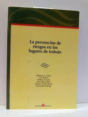 LA PREVENCIÓN DE RIESGOS EN LOS LUGARES DE TRABAJO