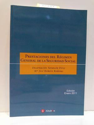 PRESTACIONES DEL RÉGIMEN GENERAL DE LA SEGURIDAD SOCIAL (COLECCIÓN MANUALES BÁSICOS DE FORMACIÓN JURÍDICA)