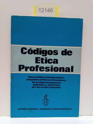 CÓDIGOS DE ÉTICA PROFESIONAL