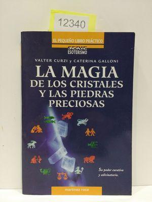 LA MAGIA DE LOS CRISTALES Y LAS PIEDRAS PRECIOSAS