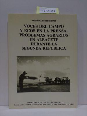 VOCES DEL CAMPO Y ECOS EN LA PRENSA. PROBLEMAS AGRARIOS EN ALBACETE DURANTE LA SEGUNDA REPÚBLICA