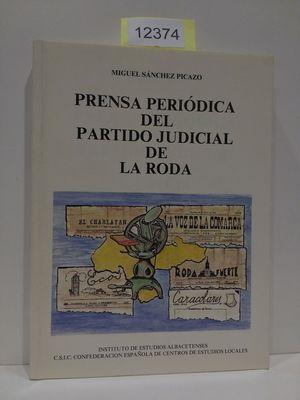PRENSA PERIÓDICA DEL PARTIDO JUDICIAL DE LA RODA. SERIE 1. ENSAYOS HISTÓRICOS Y CIENTÍFICOS, NÚMERO 33