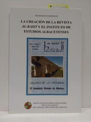 LA CREACION DE LA REVISTA AL-BASITY EL INSTITUTO DE ESTUDIOS ALBACETENSES
