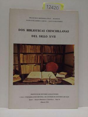 DOS BIBLIOTECAS CHINCHILLANAS DEL SIGLO XVII (SERIE I--ENSAYOS HISTORICOS Y CIENTIFICOS) (SPANISH EDITION)