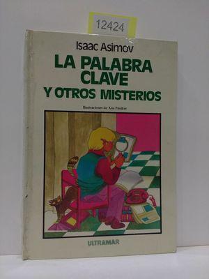 LA PALABRA CLAVE Y OTROS MISTERIOS