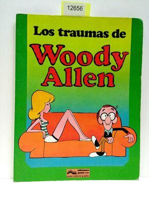 LOS TRAUMAS DE WOODY ALLEN