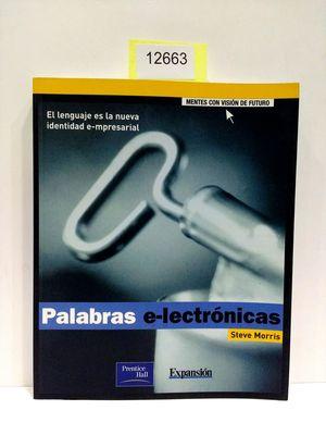 PALABRAS E-LECTRONICAS. EL LENGUAJE ES LA NUEVA IDENTIDAD E-MPRESARIAL.