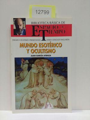 MUNDO ESOTÉRICO Y OCULTISMO. BIBLIOTECA BÁSICA DE ESPACIO Y TIEMPO. (JIMÉNEZ DEL OSO)