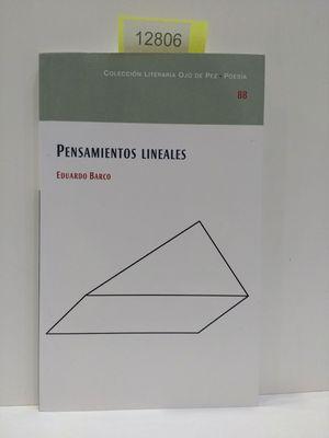 PENSAMIENTOS LINEALES. NÚMERO 88. COLECCIÓN LITERARIA OJO DE PEZ. POESÍA