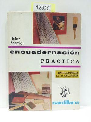 ENCUADERNACIÓN PRÁCTICA. ENCICLOPEDIA DE LAS AFICIONES.