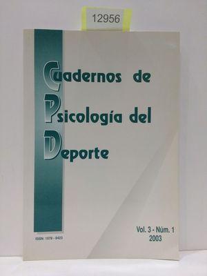 CUADERNOS DE PSICOLOGÍA DEL DEPORTE (VOL.3 NÚMERO 1 2003)