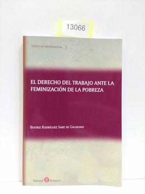 EL DERECHO DEL TRABAJO ANTE LA FEMINIZACION DE LA POBREZA