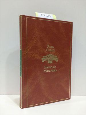 BARRIO DE MARAVILLAS (COLECCIÓN ANTOLOGÍA LITERARIA)