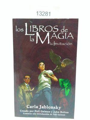 LOS LIBROS DE LA MAGIA. LA INVITACIÓN.