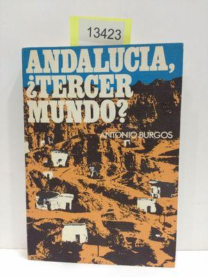 ANDALUCÍA, ¿TERCER MUNDO?