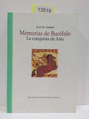 MEMORIAS DE BUCÉFALO. LA CONQUISTA DE ASÍA