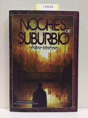 NOCHES DE SUBURBIO