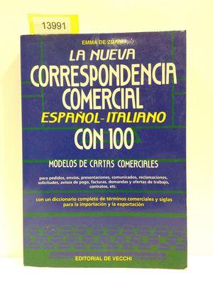 LA NUEVA CORRESPONDENCIA COMERCIAL. ESPAÑOL - ITALIANO. COLECCIÓN