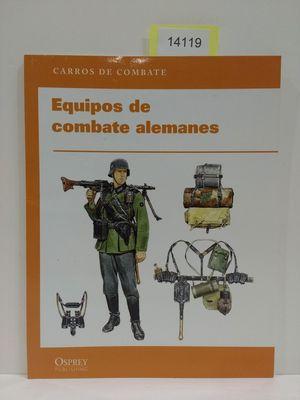 EQUIPOS DE COMBATE ALEMANES.(COL. CARROS DE COMBATE)