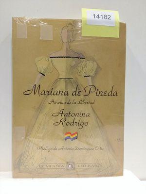 MARIANA DE PINEDA : HEROÍNA DE LA LIBERTAD