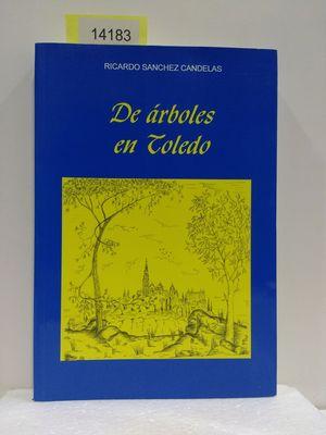 DE ÁRBOLES EN TOLEDO
