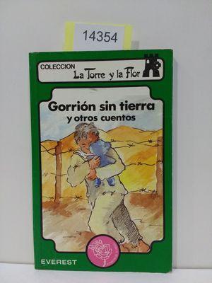 GORRIÓN SIN TIERRA Y OTROS CUENTOS