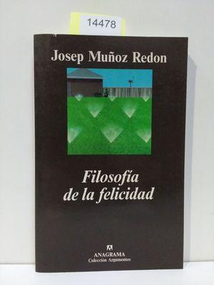 FILOSOFÍA DE LA FELICIDAD