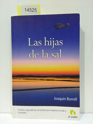 HIJAS DE LA SAL (CON TU COMPRA COLABORAS CON LA ASOCIACIÓN ARCA DE NOÉ)