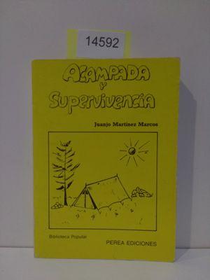 ACAMPADA Y SUPERVIVENCIA