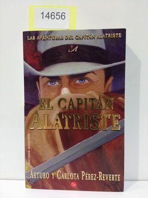 EL CAPITÁN ALATRISTE (CON TU COMPRAS COLABORAS CON LA ONG CÁRITAS)