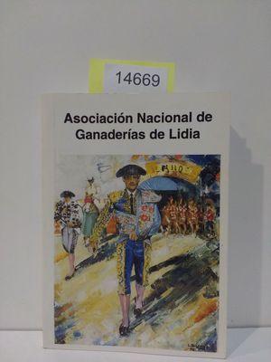 ASOCIACIÓN NACIONAL DE GANADERÍAS DE LIDIA