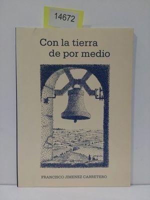 CON LA TIERRA DE POR MEDIO