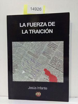 LA FUERZA DE LA TRAICIÓN