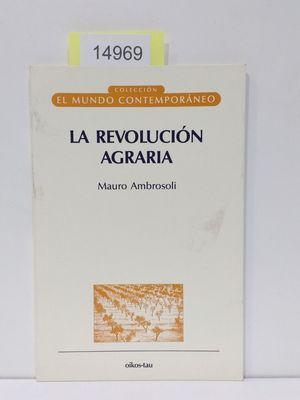 LA REVOLUCIÓN AGRARIA