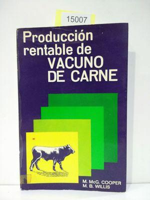 PRODUCCIÓN RENTABLE DE VACUNO DE CARNE
