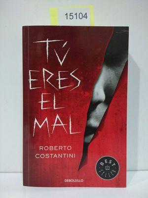TÚ ERES EL MAL (COMISARIO MICHELE BALISTRERI 1)