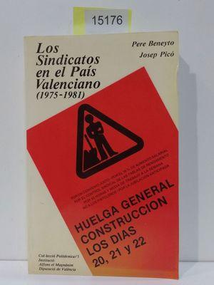 LOS SINDICATOS EN EL PAIS VALENCIANO (1975-1981)