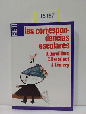 CORRESPONDENCIAS ESCOLARES, LAS