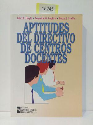 APTITUDES DEL DIRECTIVO DE CENTROS DOCENTES