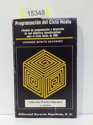LA PROGRAMACIÓN DEL CICLO MEDIO