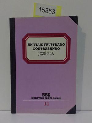 VIAJE FRUSTADO, UN. CONTRABANDO