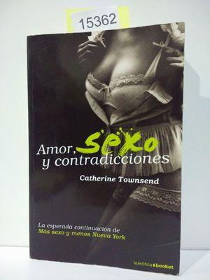 AMOR, SEXO Y CONTRADICCIONES