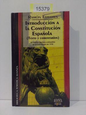 INTRODUCCIÓN A LA CONSTITUCIÓN ESPAÑOLA (TEXTO Y COMENTARIOS)