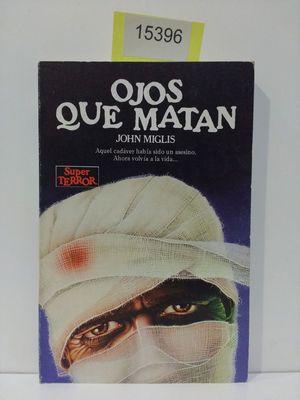 OJOS QUE MATAN