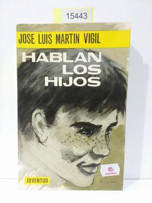 HABLAN LOS HIJOS (CON TU COMPRA COLABORAS CON