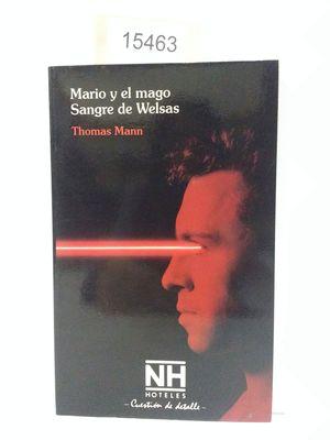 MARIO Y EL MAGO  SANGRE DE WELSAS (CON TU COMPRA COLABORAS CON